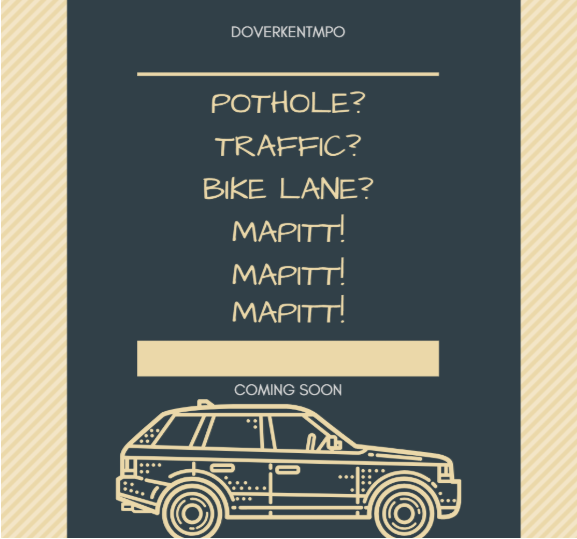 Pothole? Traffic? Bike Land? Mapitt! Coming Soon!