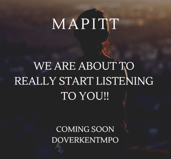 Mapitt - we are about to really start listening to you!